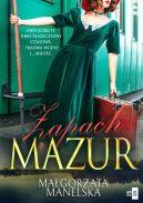 Okładka książki - Zapach Mazur