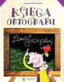 Okładka książki - Księga ortografii Lamelii Szczęśliwej