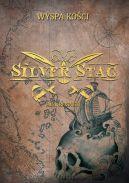 Okładka - Silver Stag. Wyspa Kości
