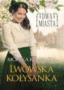 Okładka - Lwowska kołysanka. Dwa miasta