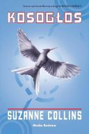 Okładka ksiązki - Igrzyska śmierci. Kosogłos (#3)