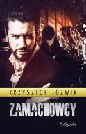 Okładka ksiązki - Zamachowcy
