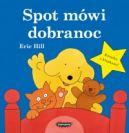 Okładka książki - Spot mówi dobranoc