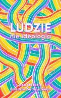 Okładka - Ludzie, nie ideologia