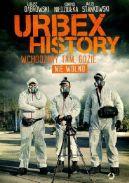 Okładka - Urbex History. Wchodzimy tam, gdzie nie wolno