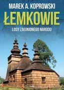 Okładka książki - Łemkowie. Losy zaginionego narodu