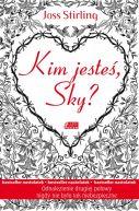 Okładka ksiązki - Kim jesteś, Sky?