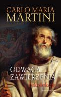 Okładka książki - Odwaga zawierzenia
