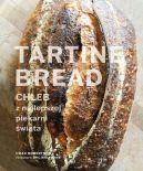 Okładka - Tartine Bread. Chleb z najlepszej piekarni świata