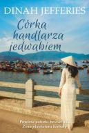 Okładka ksiązki - Córka handlarza jedwabiem