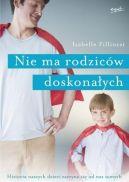 Okładka ksiązki - Nie ma rodziców doskonałych. Historia naszych dzieci zaczyna się od nas samych