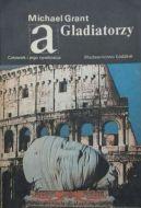 Okładka ksiązki - Gladiatorzy