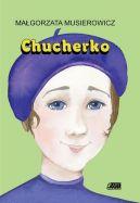 Okładka ksiązki - Chucherko