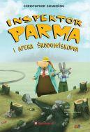 Okładka książki - Inspektor Parma i afera środowiskowa