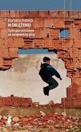 Okładka ksiązki - W oblężeniu. Życie pod ostrzałem na sarajewskiej ulicy