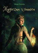 Okładka książki - Magiczna Winnica