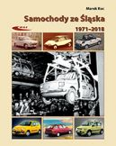Okładka - Samochody ze Śląska 1971-2018