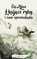 Okładka książki - Łkające ryby i inne opowiadania