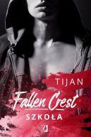 Okładka - Fallen Crest (Tom 3). Szkoła