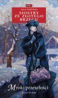 Okładka ksiązki - Siostry ze Złotego Brzegu  (#7). Mroki przeszłości