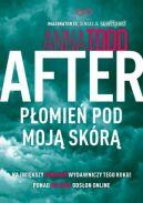 Okładka książki - After. Płomień pod moją skórą