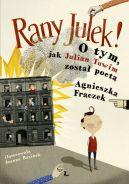 Okładka ksiązki - Rany Julek! O tym, jak Julian Tuwim został poetą