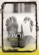 Okładka książki - Sztywniak. Osobliwe życie nieboszczyków