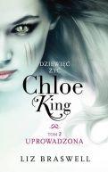 Okładka książki - Dziewięć żyć Chloe King. Tom 2. Uprowadzona