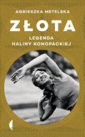 Okładka książki - Złota. Legenda Haliny Konopackiej