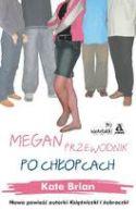 Okładka ksiązki - Megan. Przewodnik po chłopcach