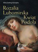 Okładka książki - Rozalia Lubomirska Kwiat Podola