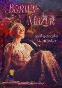 Okładka ksiązki - Barwy Mazur