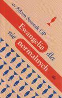 Okładka książki - Ewangelia dla nienormalnych