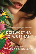 Okładka książki - Dziewczyna z Ajutthai