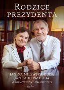 Okładka ksiązki - Rodzice Prezydenta. Janina Milewska - Duda i Jan Tadeusz Duda w rozmowie z Mileną Kindziuk