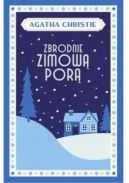 Okładka ksiązki - Zbrodnie zimową porą