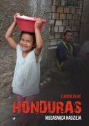 Okładka - Honduras. Niegasnąca nadzieja