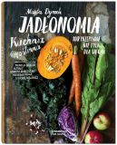 Okładka ksiązki - Jadłonomia. Kuchnia roślinna