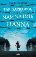 Okładka - Tak naprawdę mam na imię Hanna