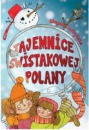 Okładka ksiązki - Tajemnice Świstakowej Polany