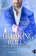 Okładka ksiązki - Breaking rules. Gra rozpoczęta