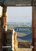 Okładka ksiązki - Przypowieści mądrościowe Ewagriusza z Pontu