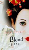 Okładka książki - Blond gejsza