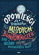 Okładka książki - Opowieści na dobranoc dla młodych buntowniczek