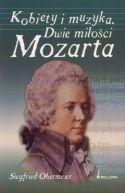 Okładka - Kobiety i muzyka. Dwie miłości Mozarta