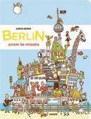 Okładka ksiązki - Berlin - znam to miasto