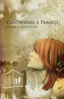 Okładka ksiązki - Zamówienie z Francji