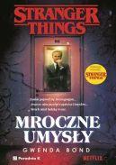 Okładka książki - Stranger Things. Mroczne umysły