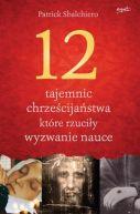 Okładka ksiązki - 12 tajemnic, które rzuciły wyzwanie nauce