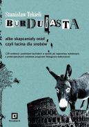 Okładka książki - Burdubasta albo skapcaniały osioł czyli łacina dla snobów